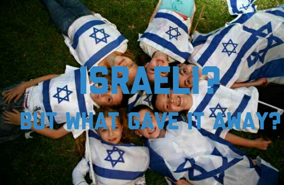 11 Ways Your Children are Becoming Israeli